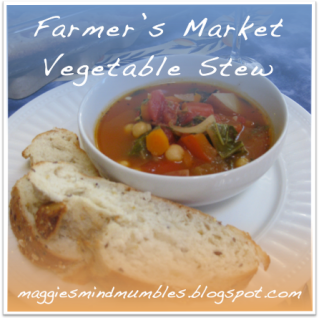 Maggie's Mind Mumbles//: Farmer's Market Vegetable Stew